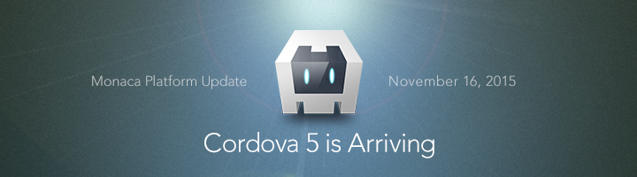 Cordova 5.2 Hits Monaca, Release Notes Revealed!